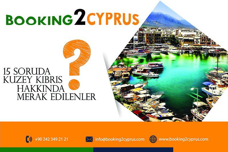15 soruda Kuzey Kıbrıs hakkında merak edilenler