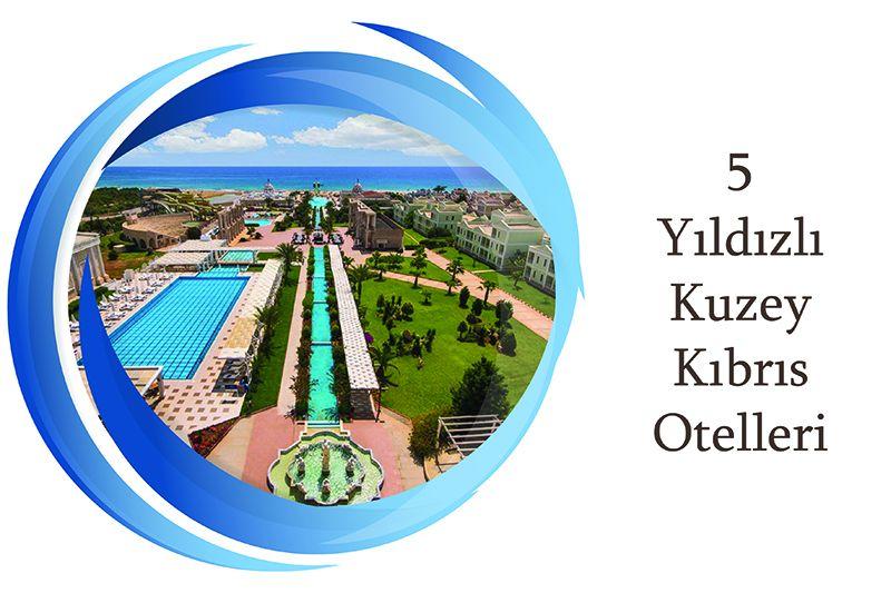 5 yıldızlı Kıbrıs Otelleri